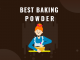 BEST Baking powder in India